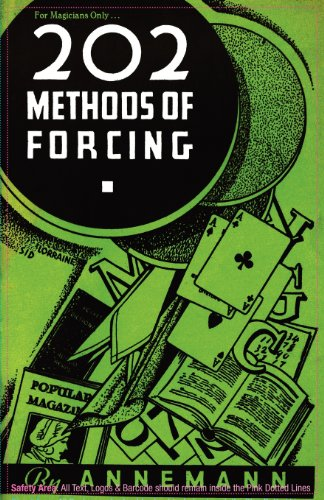 For Magicians Only: 202 Methods of Forcing por Theo. Annemann