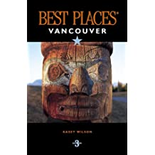 Vancouver (Best Places City Guides)