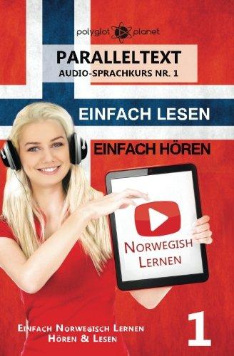 Norwegisch Lernen - Einfach Lesen - Einfach Hören Paralleltext (Audio-Sprachkurs)
