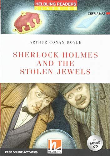 Sherlock Holmes and the stolen jewels. Readers red series. Adattato da Geraldine Sweeney. Con CD Audio. Con espansione online: Level A1-A2