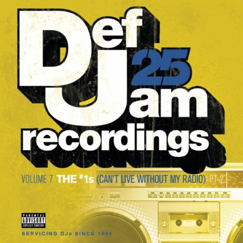 Def Jam 25, Vol. 7: THE # 1's ...