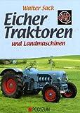 Eicher: Traktoren und Landmaschinen