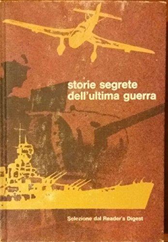 storie-segrete-dellultima-guerra-di-selezione-dal-readers-digest