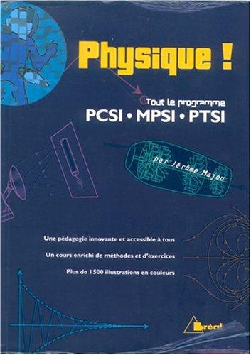 Physique ! Tout le programme PCSI-MPSI-PTSI
