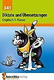 Diktate und Übersetzungen. Englisch 5. Klasse