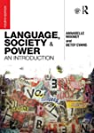 Language, Society and Power: An Intro...