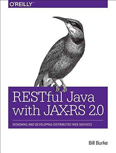 [(RESTful Java with JAX-RS 2.0)] [By (author) Bill Burke] published on (December, 2015)