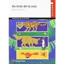 Un Tiron De La Cola N/c: 12 (Colección Cucaña) - 9788431659462