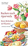 Backen nach Ayurveda - Brot, Brötchen & Pikantes (Amazon.de)