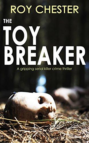 the-toybreaker-a-gripping-serial-killer-crime-thriller