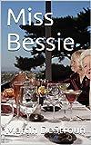 Miss Bessie (Norwegian Edition)