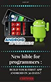 New bible for programmers : build your first app android in 30 days