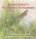 Beningfield's Vanishing Songbirds