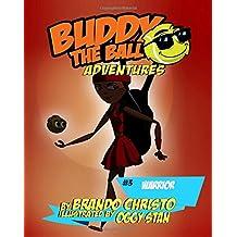 Buddy the Ball Adventures Volume Three: Warrior Buddy