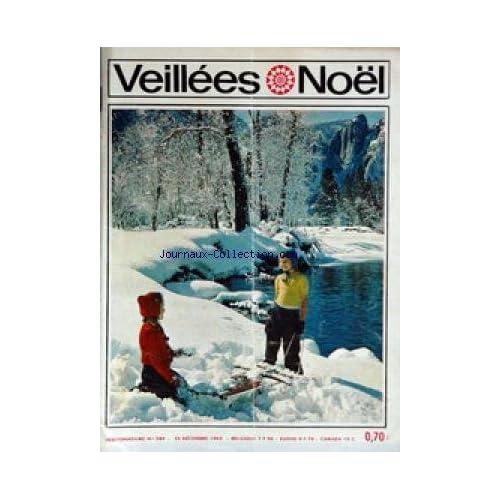 VEILLEES (LES) [No 589] du 25/12/1965 - LECTURES ROMANESQUES - TRICOTS- OUVRAGES - ENQUETES - CUISINE LES ENFANTS PERDUS.