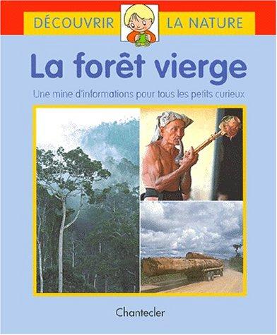La forêt vierge : une mine d'information pour tous les petits curieux