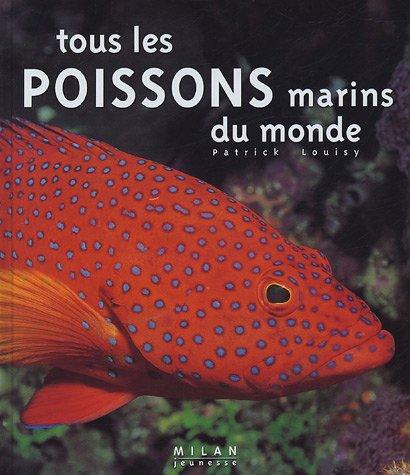 Tous les poissons marins du monde