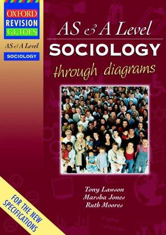 AS & A Level Sociology Through Diagrams (Oxford Revision Guides)