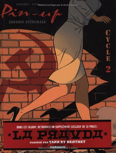Pin-Up l'Intégrale, Cycle 2 : Tome 4, Blackbird ; Tome 5, Colonel Abel ; Tome 6 Gladys