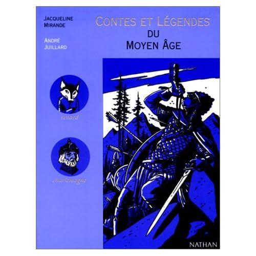 Contes et légendes du Moyen âge