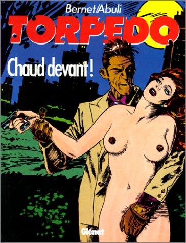 Torpedo, tome 4 : Chaud devant ! par Sanchez Abuli