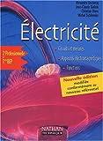 Electricité 2nde Professionnelle et Terminale BEP