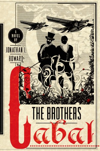 The Brothers Cabal: A Novel (Johannes Cabal Novels Book 4) (English Edition)