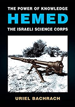 The Power of Knowledge - HEMED: The Israeli Science Corps (English Edition) di [Bachrach, Uriel]