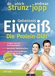 Forever Young - Geheimnis Eiweiß: Die Protein-Diät – aktualisierte Neuausgabe 2014