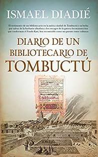 Diario de un bibliotecario en Tombuctú par Ismael Diadié