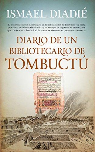 Diario de un bibliotecario de Tombuctú (Memorias y biografías) por Ismael Diadié