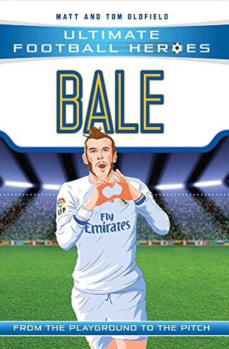 Bale (Ultimate Football Heroes) - Collect Them All!: Real Madrid