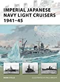 Imperial Japanese Navy Light Cruisers 1941-45 (New Vanguard, Band 187)