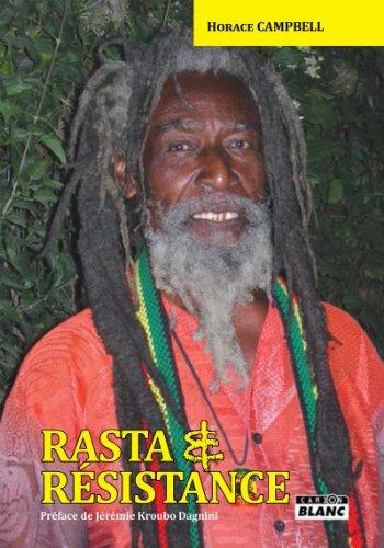Download Online RASTA & RESISTANCE De Marcus Garvey à Walter Rodney epub, pdf