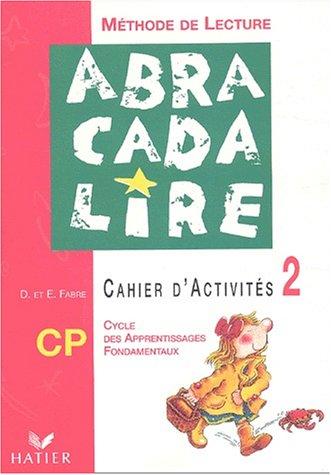 Abracadalire:Méthode de lecture CP 2003 - Cahierd'activités n°2