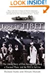 Lost in Tibet: The Untold Story of Fi...