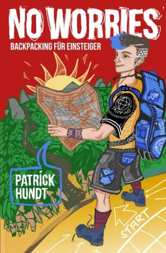 No Worries: Backpacking für Einsteiger