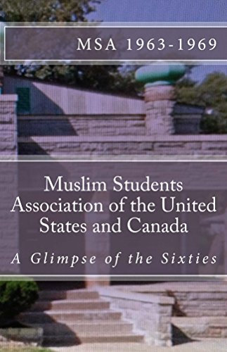 muslim-students-association-of-the-united-states-and-canada-a-glimpse-of-the-sixties-english-edition