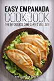 Easy Empanada Cookbook (Empanada Cookbook, Empanada Recipes, Easy Empanada Recipes, Empanada Ideas 1)