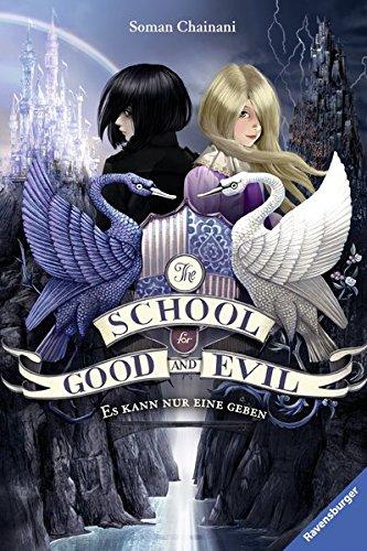 Preisvergleich Produktbild The School for Good and Evil, Band 1: Es kann nur eine geben