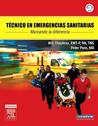 Técnico en emergencias sanitarias (DVD + evolve) por W. Chapleau