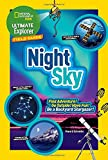 #10: Ultimate Explorer Field Guide: Night Sky (National Geographic Kids Ultimate Explorer Field Guide)