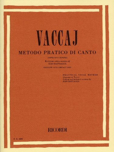 Nicola Vaccai: Practical Vocal Method (Soprano Or Tenor). Partitions, CD pour Voix Haute, Accompagnement Piano