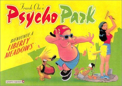 Psychopark, tome 1 : Bienvenue à Liberty Meadows