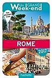 Telecharger Livres Un Grand Week End a Rome 2017 (PDF,EPUB,MOBI) gratuits en Francaise