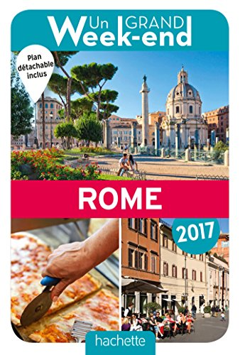 Un Grand Week-End à Rome 2017