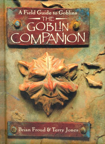 GOBLIN COMPANION MINI: A Field Guide to Goblins