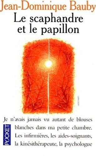 Le Scaphandre et le papillon par Jean-Dominique Bauby