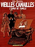 Vieilles Canailles, Tome 1 : L'esprit de famille