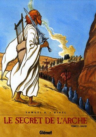 Le Secret de l'Arche, Tome 2 : David